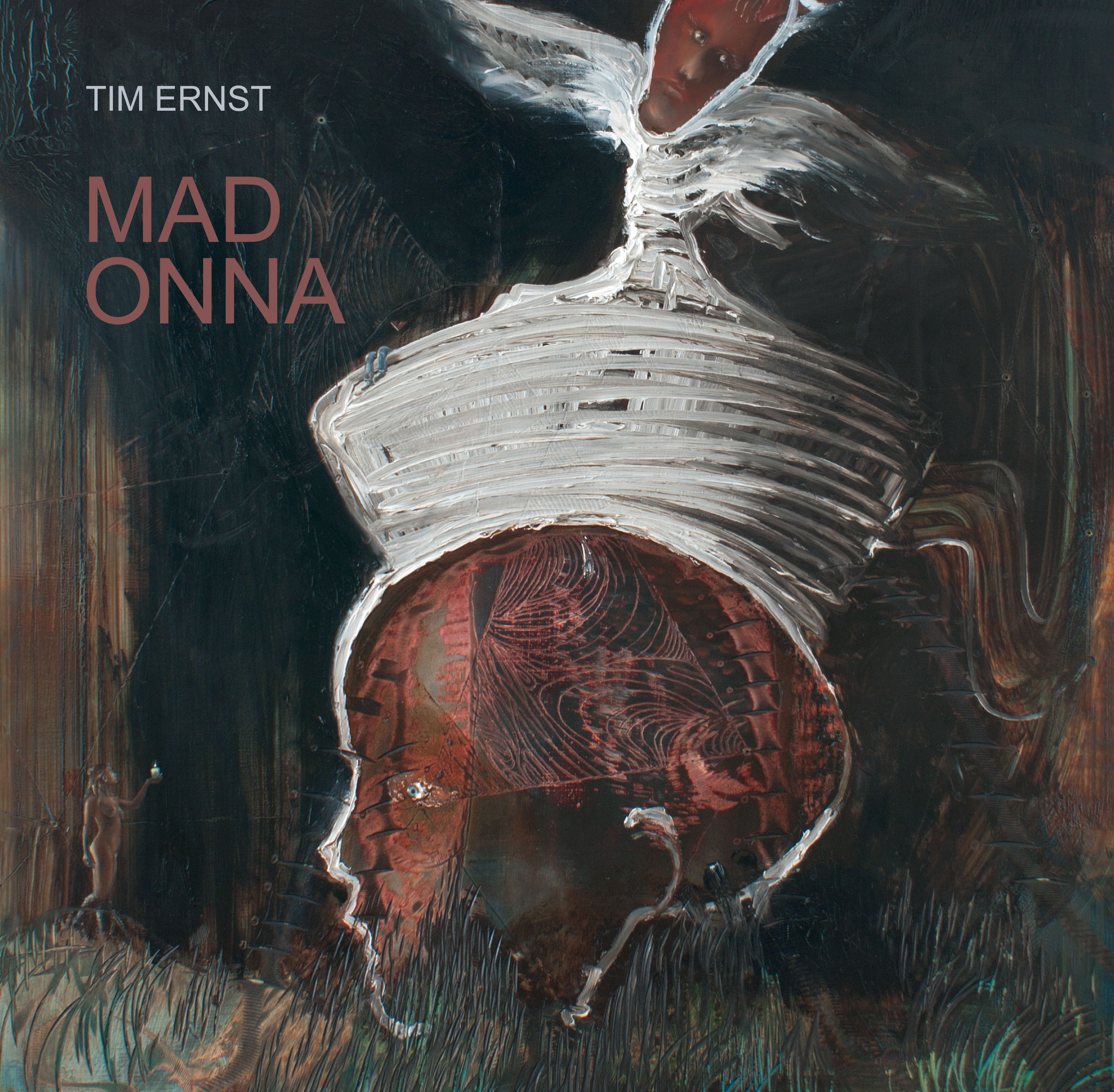 TIM ERNST – MAD ONNA